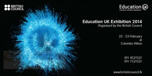 Education UK Exhibition 2014 in Colombo – 22 to 23rd February 2014