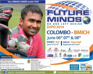 Future Minds Expo 2014 an Educational Exhibition again from 6th to 8th June at BMICH, Colombo
