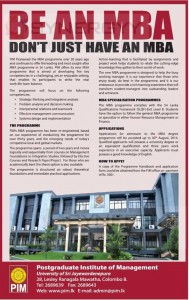 Post graduate Institute of Management (PIM) Master of Business Administration (MBA) – Applications calls now; till 30th August, 2014.