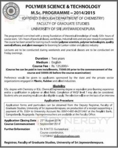 M.Sc. in Polymer Science & Technology from University of Sri Jayewardenepura - 20142015  -  Applications Open till 25th August 2014