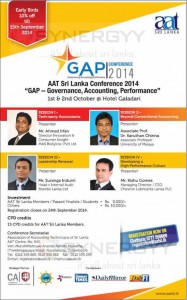"AAT Sri Lanka Conference 2014 - ""GAP - Governance, Accounting, Performance"" – On 1st & 2nd October 2014 at Hotel Galadari"